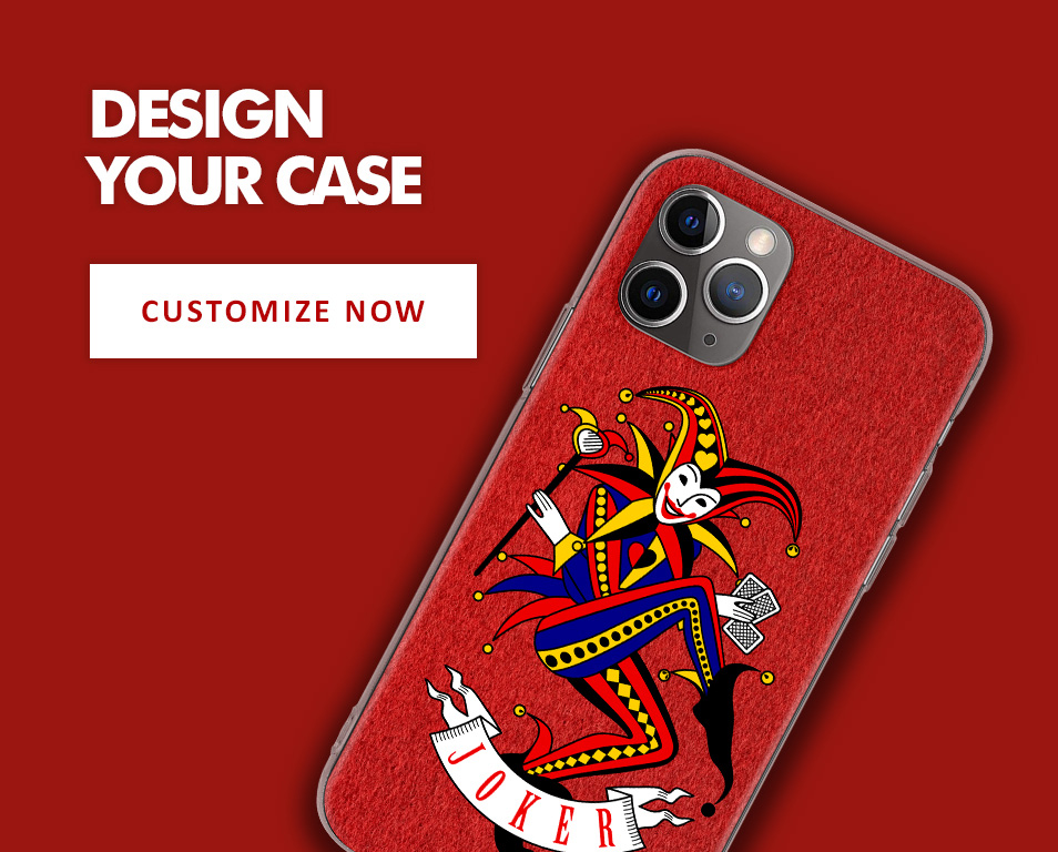 Design Your Case - Customize Now